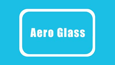窗口边框透明软件 Aero Glass